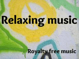 Relaxing background songs . Relaxing royalty-free background music
